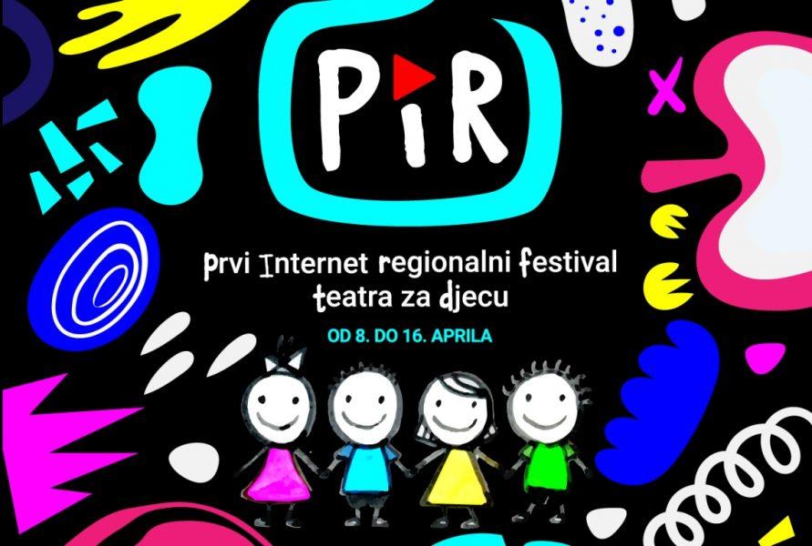Prvi internet regionalni festival teatra za djecu - PIR FEST