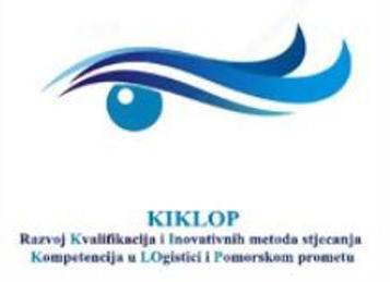 KIKLOP - Razvoj Kvalifikacija i Inovativnih metoda stjecanja Kompetencija u LOgistici i Pomorskom prometu